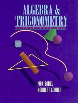 Algebra and Trigonometry 0130258180 Book Cover