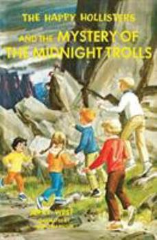 The Happy Hollisters and the Mystery of the Midnight Trolls - Book #33 of the Happy Hollisters