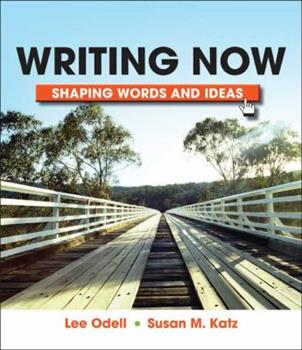 Writing Now: Shaping Words And Images 0312570880 Book Cover