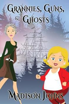 Paperback Grannies, Guns and Ghosts: An Agnes Barton Mystery Book