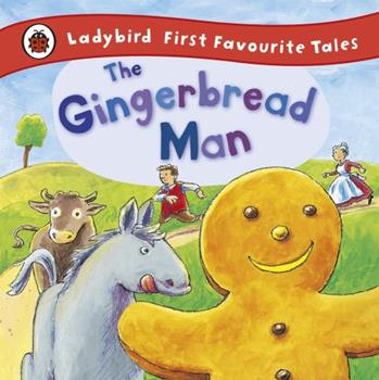Gingerbread Man (First Favourite Tales) 0721497314 Book Cover