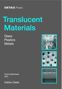 Detail Practice: Translucent Material: Glass, Synthetic Materials, Metal 3764370335 Book Cover