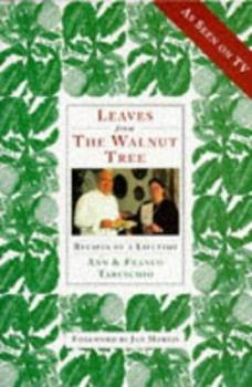 Leaves from the Walnut Tree: Recipes of a Lifetime 1857935705 Book Cover
