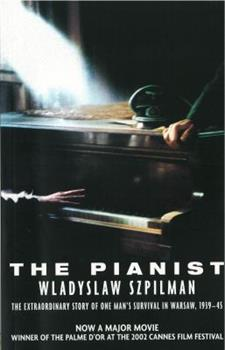 Paperback The Pianist: The Extraordinary True Story of One Man's Survival in Warsaw, 1939-1945 Book