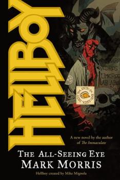 Hellboy: The All-Seeing Eye - Book  of the Hellboy Novels