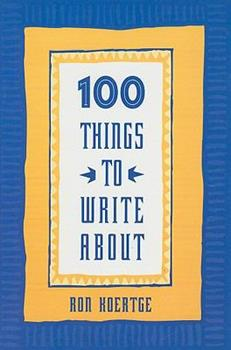 100 Things to Write about 0673982394 Book Cover