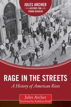 Rage in the Streets: A History of American Riots 1634501861 Book Cover