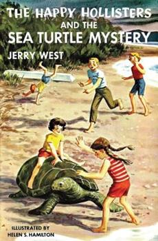 The Happy Hollisters and the Sea Turtle Mystery: - Book #26 of the Happy Hollisters