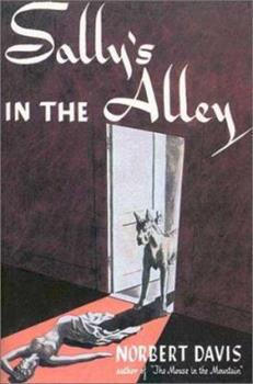 Sally's in the Alley: A Carstairs & Doan Mystery (Rue Morgue Vintage Mystery) 1627550658 Book Cover