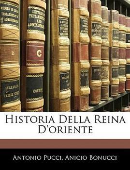 Paperback Historia Della Reina D'Oriente Book