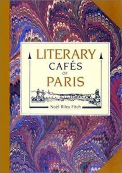 Literary Cafés of Paris 0913515426 Book Cover