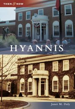 Hyannis - Book  of the  and Now