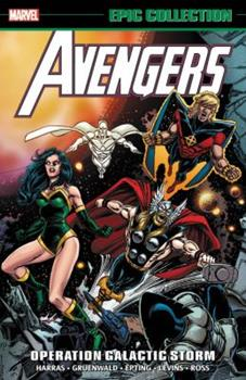 Avengers Epic Collection Vol.22: Operation Galactic Storm - Book  of the Avengers 1963-1996 #278-285, Annual