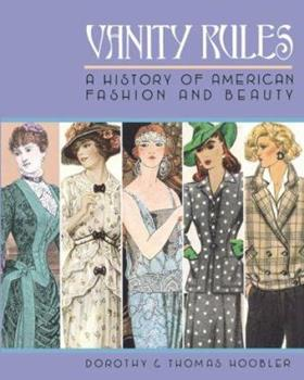 Vanity Rules: History Of Amer 0761312587 Book Cover