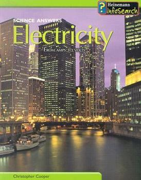Electricity: From Amps to Volts 1403435472 Book Cover