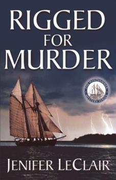 Rigged for Murder (Windjammer Mystery Series - Book 1)