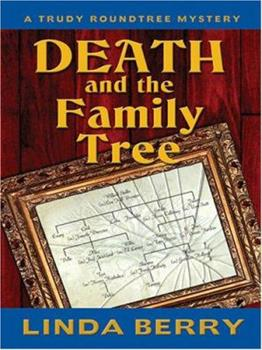 Death and the Family Tree 1594145261 Book Cover