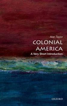 Paperback Colonial America: A Very Short Introduction Book
