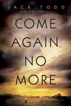 Hardcover Come Again No More: A Novel Book