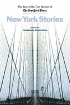 New York Stories: The Best of the City Section of the New York Times 0814775721 Book Cover