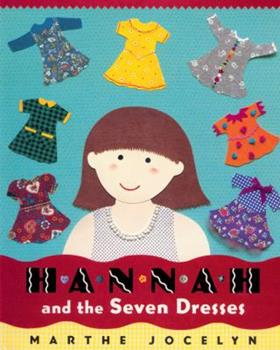 Hannah and the Seven Dresses 0887767494 Book Cover