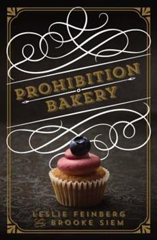 Hardcover Prohibition Bakery Book
