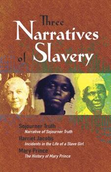 Three Narratives of Slavery 0486468348 Book Cover