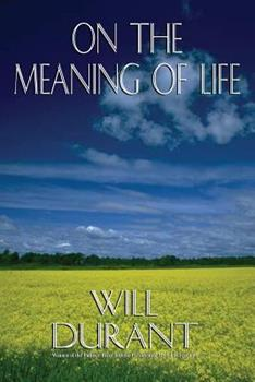 On the Meaning of Life 0973769807 Book Cover