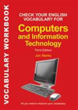 Paperback Check Your English Vocabulary for Computers and Information Technology : All You Need to Improve Your Vocabulary Book