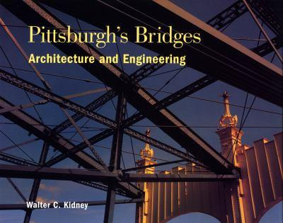 Pittsburgh's Bridges: Architecture and Engineering 091667021X Book Cover