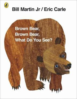 Paperback Brown Bear, Brown Bear, What Do You See?. by Bill Martin, JR. (PUFFIN PICT BK) Book
