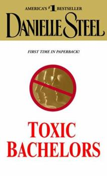 Toxic Bachelors 0739460609 Book Cover