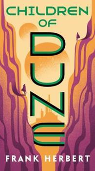 Children of Dune - Book #3 of the Dune