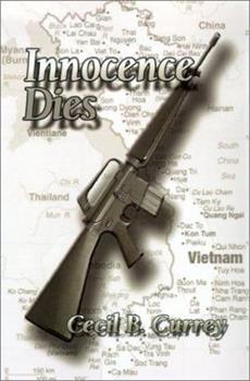 Innocence Dies: A Viet Nam War Novel 0759606897 Book Cover