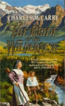 The Bride of the Wilderness - Book #6 of the Paul Christopher