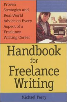 Handbook For Freelance Writing 0844232564 Book Cover
