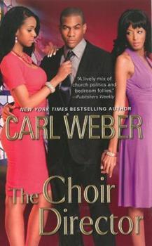 The Choir Director - Book #1 of the Choir Director