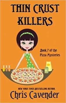 Thin Crust Killers 150543226X Book Cover