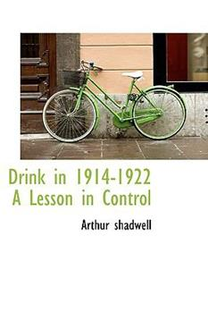 Paperback Drink in 1914-1922 a Lesson in Control Book