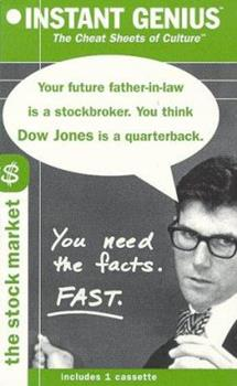 Audio Cassette Instant Genius, The Cheat Sheets of Culture: The Stock Market (Instant Genius Series Vol. 2) Book