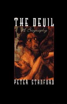 The Devil: A Biography 0805030824 Book Cover