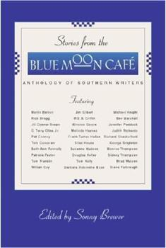 Stories From the Blue Moon Cafe 1931561095 Book Cover