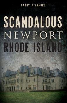 Scandalous Newport, Rhode Island - Book  of the Wicked Series