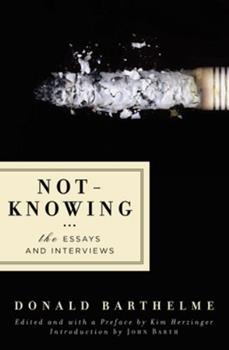 Paperback Not-Knowing : The Essays and Interviews Book