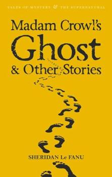Madam Crowl's Ghost & Other Stories 1853262188 Book Cover