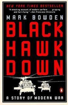 Paperback Black Hawk Down: A Story of Modern War Book