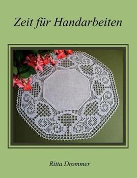 Paperback Zeit f?r Handarbeiten: H?keln Book