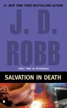 Salvation in Death - Book #27 of the In Death