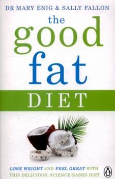 Paperback The Good Fat Diet Book