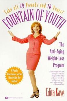 Paperback Fountain of Youth: The Anti-Aging Weight-Loss Program Book